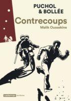 Contrecoups, se souvenir de l'affaire Malik Oussekine