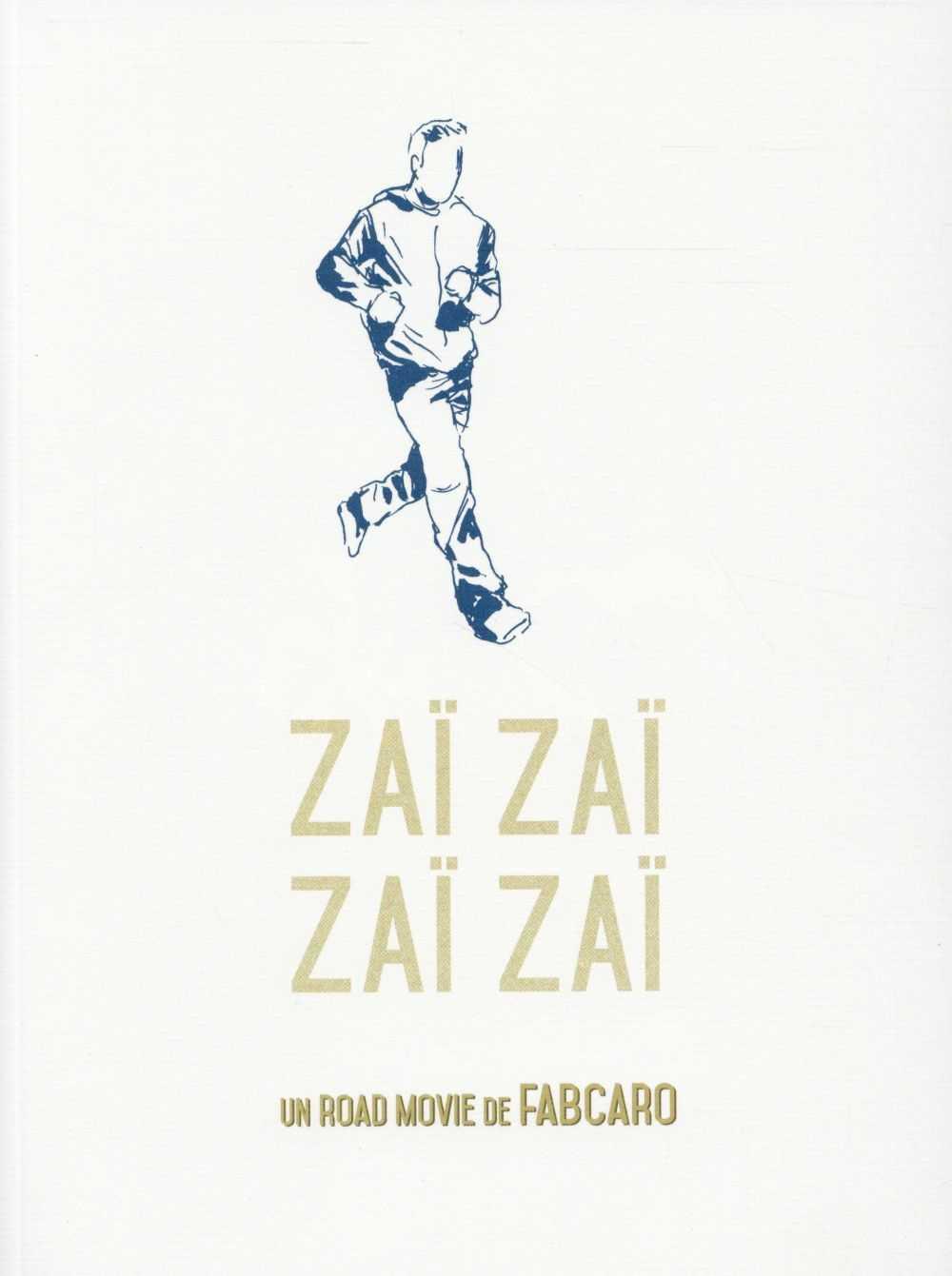 Fabcaro prix des libraires BD 2016 pour Zaï Zaï Zaï Zaï chez 6 Pieds sous terre