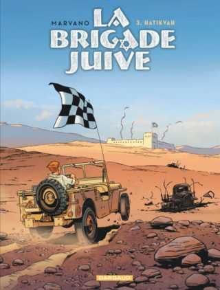 La Brigade Juive T3, le début d'une guerre sans fin