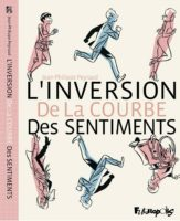 L'Inversion de la courbe des sentiments, tournez manège