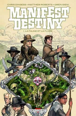 Manifest Destiny, une drôle de plante