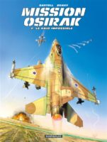 Mission Osirak T2, mission accomplie