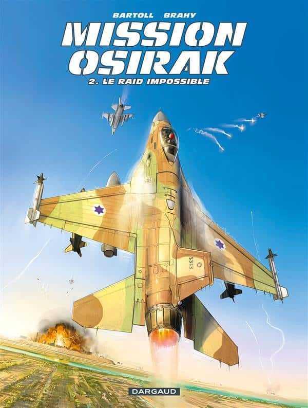 Mission Osirak T2, mission accomplie