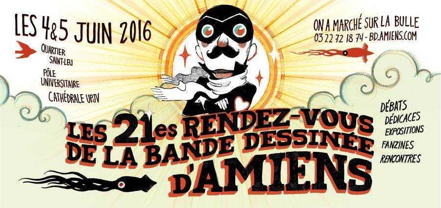 BD à Amiens, le rendez-vous 2016 c'est pour les 3, 4 et 5 juin