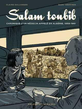 Salam Toubib, médecin appelé pendant la guerre d'Algérie