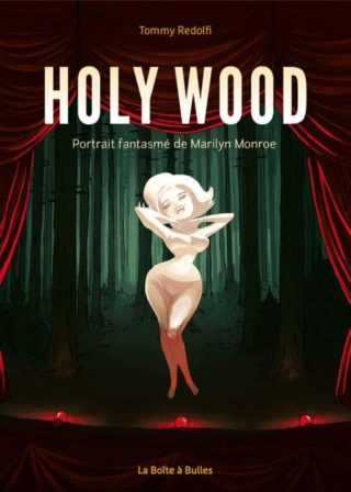 Holy Wood, le destin inachevé de Marilyn