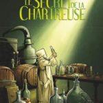 Le Secret de la Chartreuse, un élixir aux 130 plantes