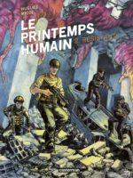 Le Printemps humain T2, fin de la partie