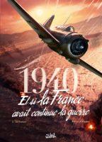 1940 Et si la France avait continué la guerre ? Tome 2, direction Alger