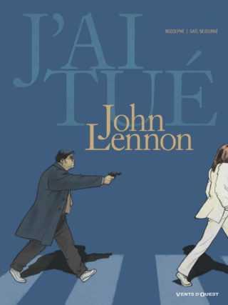 J'ai tué John Lennon, la fin des Beatles