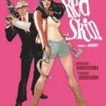 Red Skin T2, une super-héroïne bourrée d'atouts