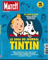Paris Match sur les traces du journal de Tintin pour le 70e anniversaire de sa création