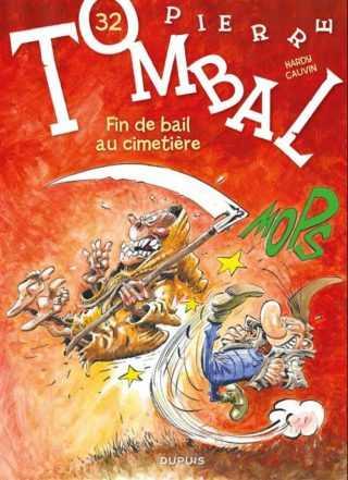 Pierre Tombal, la mort a la vie devant elle