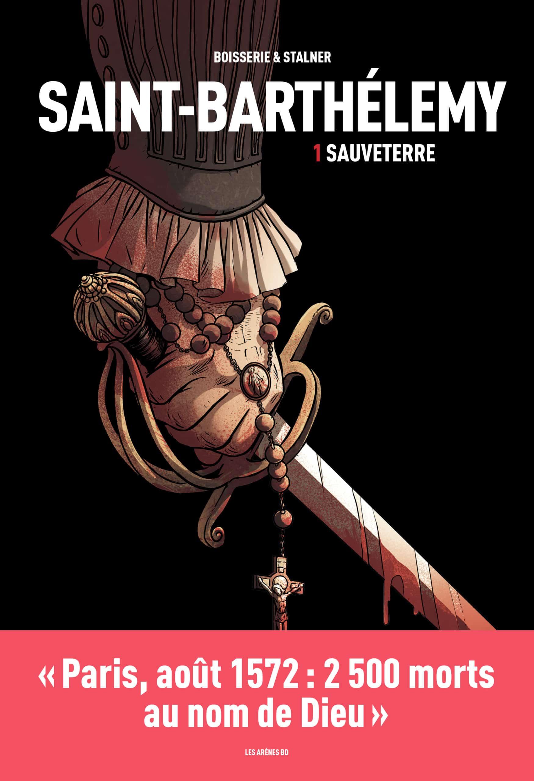 Saint-Barthélemy, une tâche indélébile