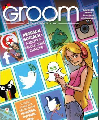 Groom, le numéro 2 parait le 1er septembre et dit tout sur les réseaux sociaux