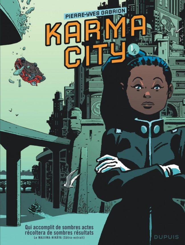 Karma City, tout n'est pas pour le mieux dans le meilleur des mondes