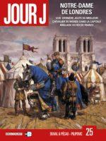 Jour J : Notre-Dame de Londres, et si la France et l'Angleterre ne faisait qu'un seul royaume ?