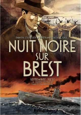 Nuit noire sur Brest, un sous-marin espagnol et vagabond