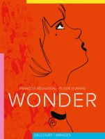 Wonder, un printemps si lointain
