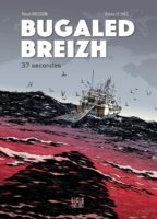 Bugaled Breizh, les dessous d'un drame encore sans coupable