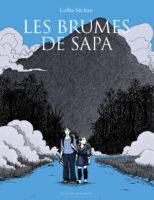 Les Brumes de Sapa, passion vietnamienne
