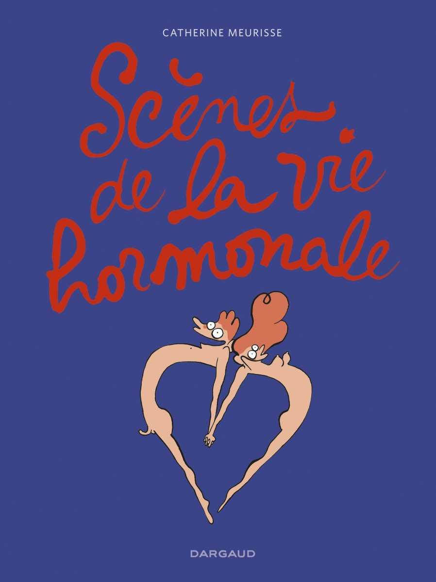 Scènes de la vie hormonale, amour toujours