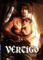 Vértigo, un thriller sans concession
