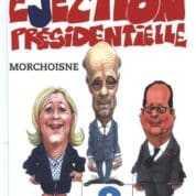 Éjection présidentielle, Morchoisne et les animaux politiques malades de la peste