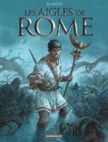 Les Aigles de Rome T5, Marini emballe l'action