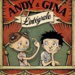 Andy et Gina, une intégrale qui décape