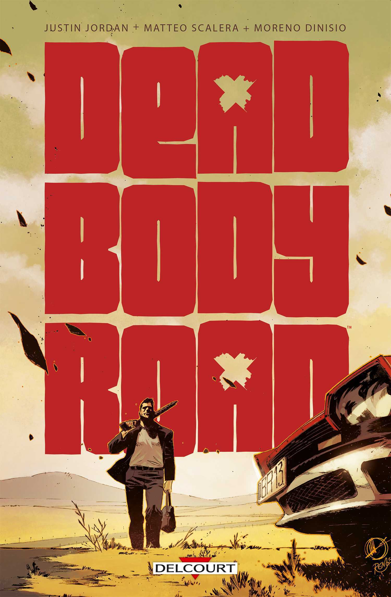 Dead Body road, vengeance sans pitié