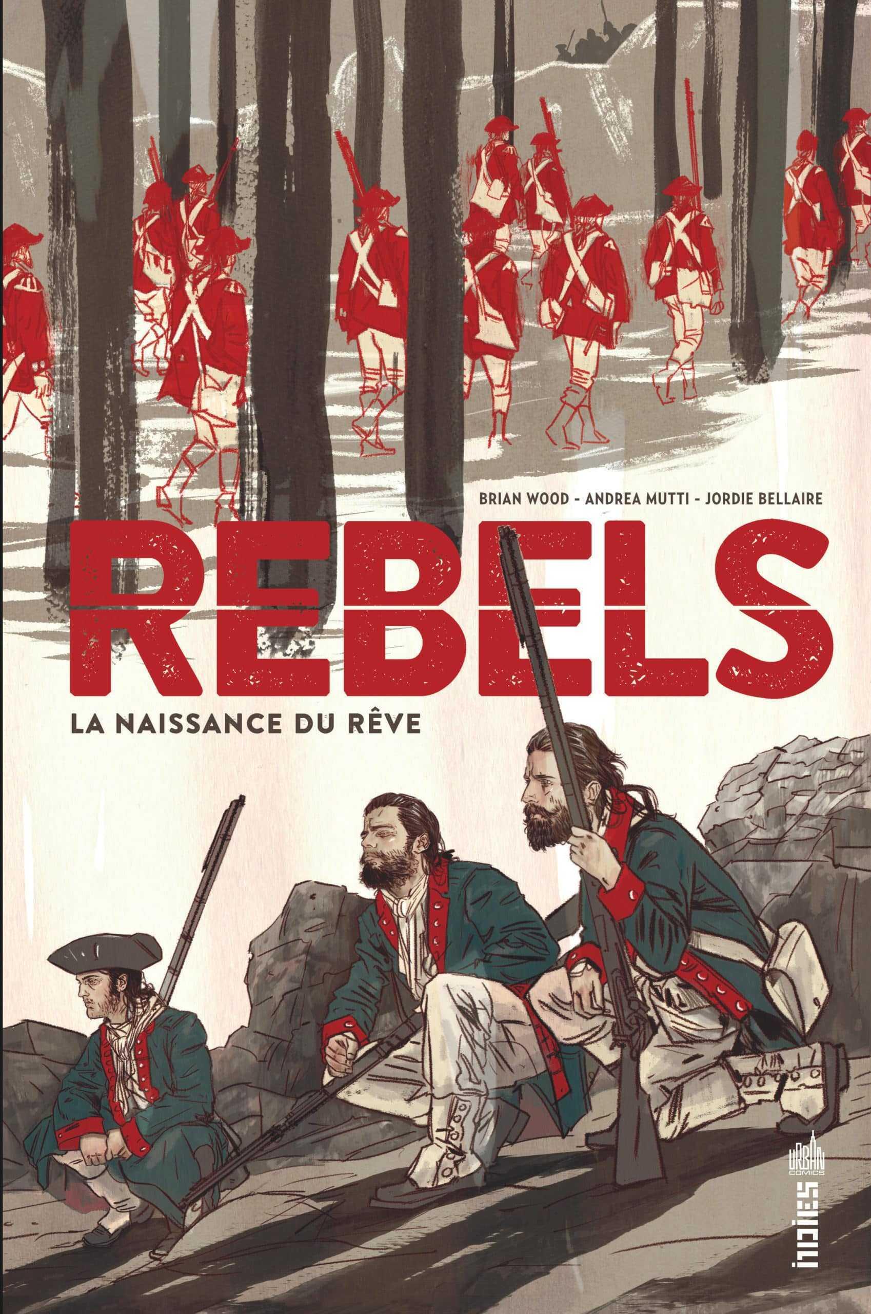 Rebels, la naissance du rêve américain