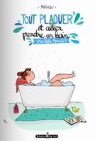 Tout plaquer et aller prendre un bain, les jolies plaisirs de vie retrouvés par Mathou