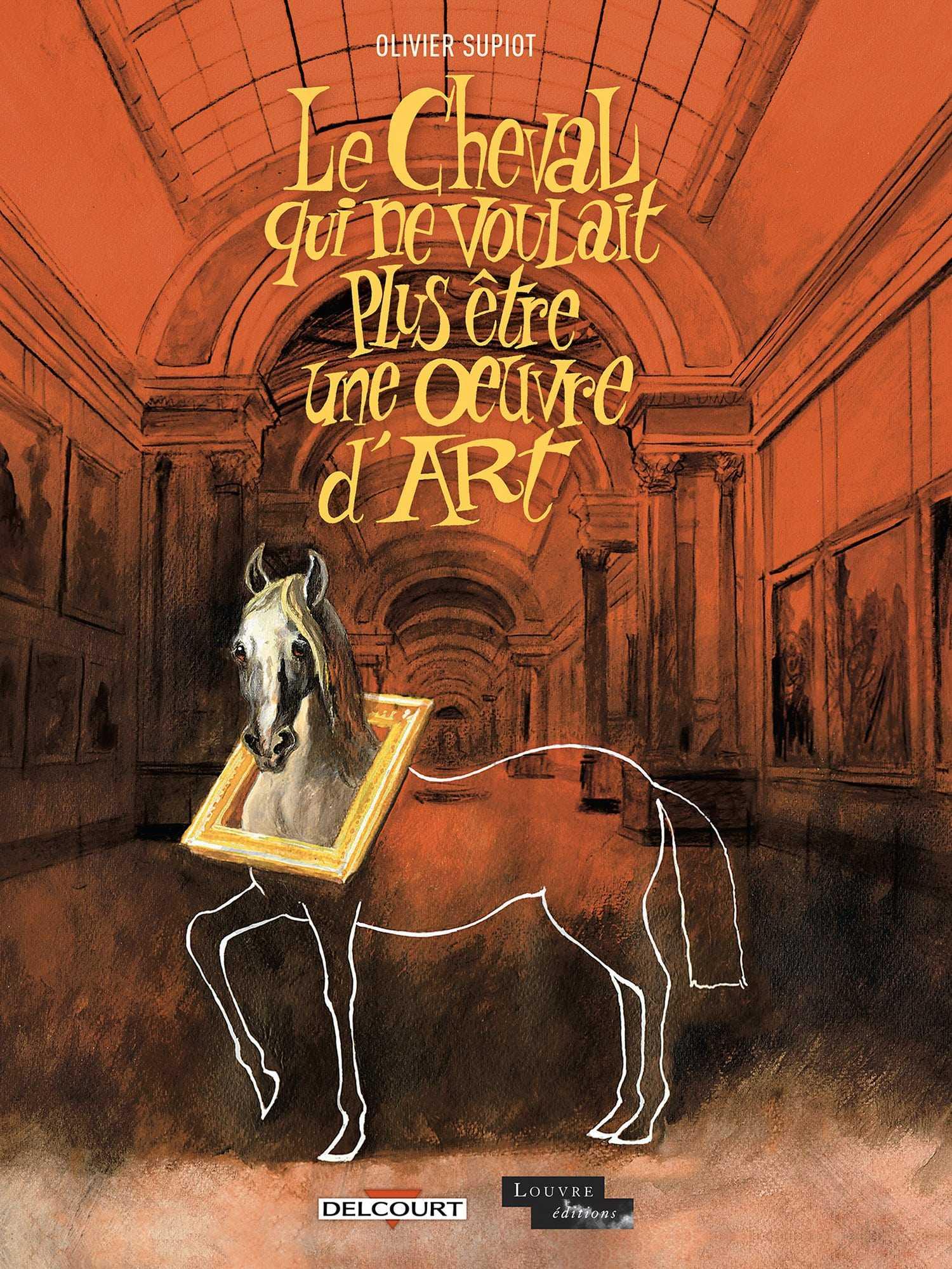 Le Cheval qui ne voulait plus être une œuvre d'art, Olivier Supiot inaugure la nouvelle collection Jeunesse Delcourt