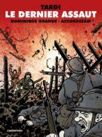 Le Dernier Assaut, Dominique Grange et Tardi pour le der des ders