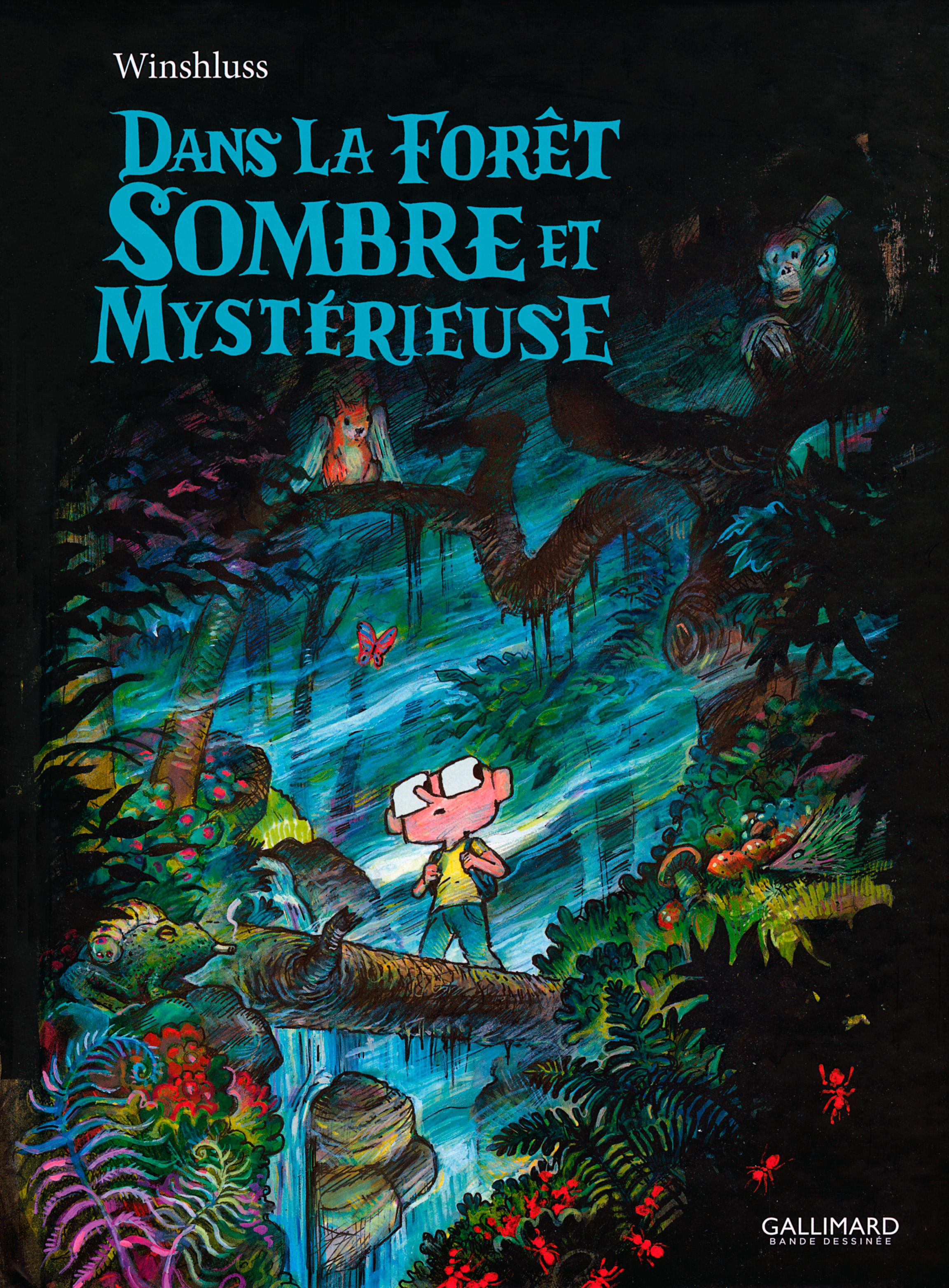 Dans la Forêt sombre et mystérieuse, les émotions de Winshluss nominées en Jeunesse à Angoulême 2017
