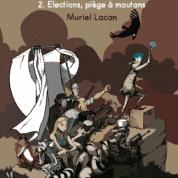La Brebis Galeuse T2, la politique piège aussi les moutons