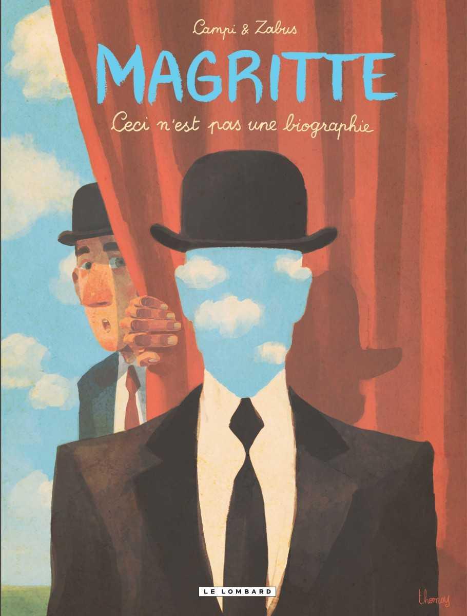 Magritte ceci n'est pas une biographie, un chapeau melon pour en savoir plus