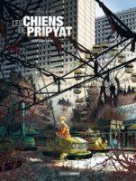 Les Chiens de Pripyat, quand les hommes chassent en meutes