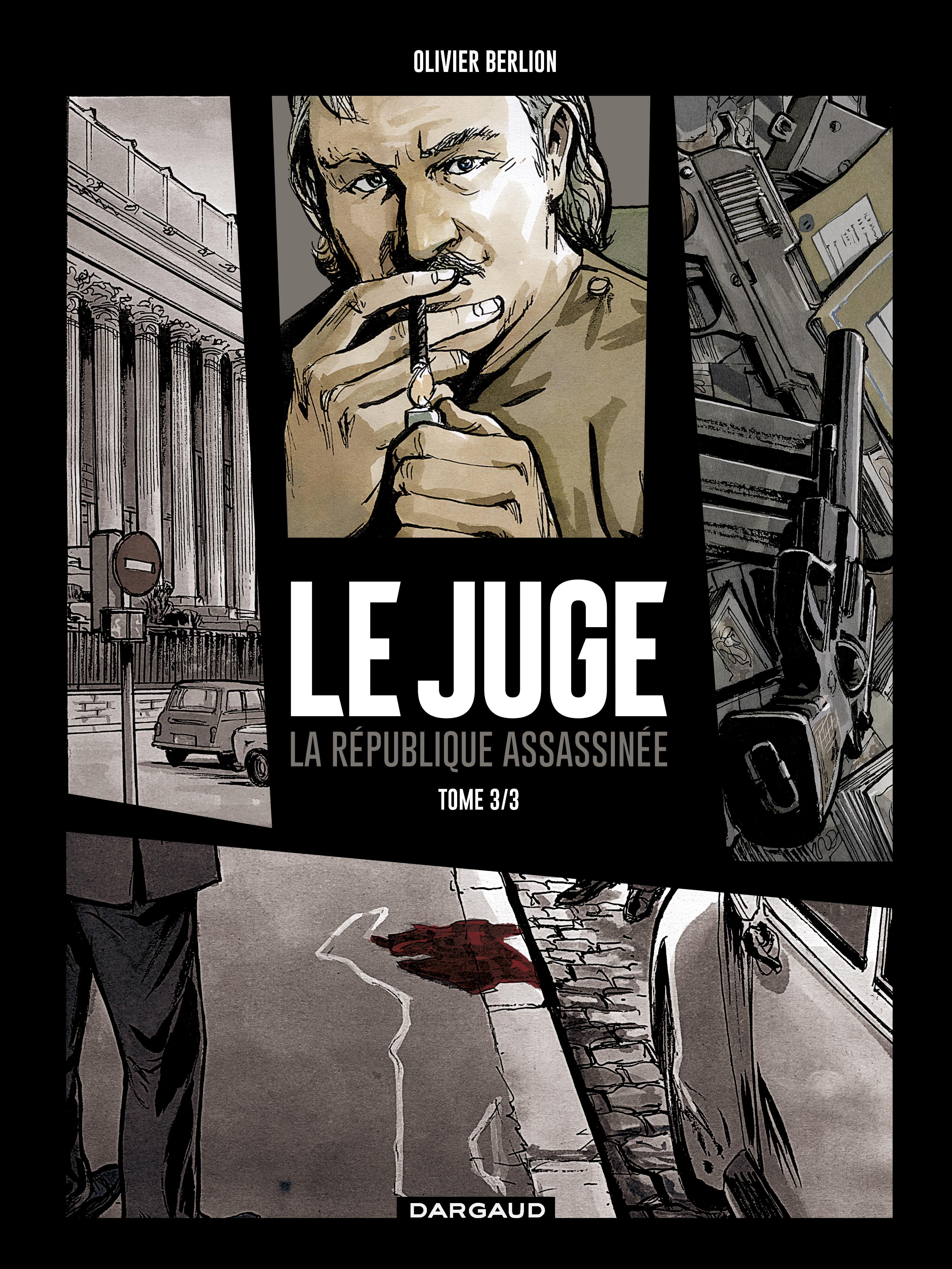 Le Juge, La République assassinée T3, épilogue mortel