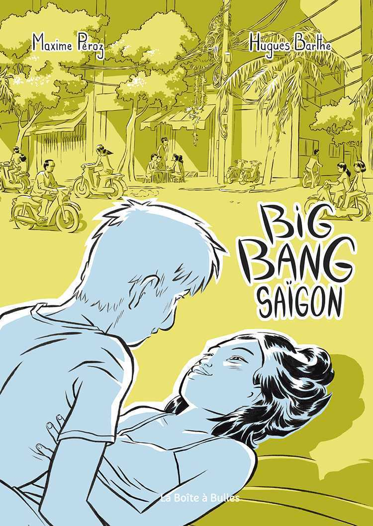Big Bang Saïgon, Love story à la vietnamienne
