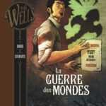Interview : Dobbs adapte H.G. Wells, de La Guerre des Mondes à L'Homme invisible