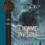 L'Homme Invisible, cynique et malfaisant