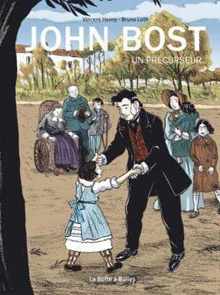 John Bost, les débuts de la psychanalyse