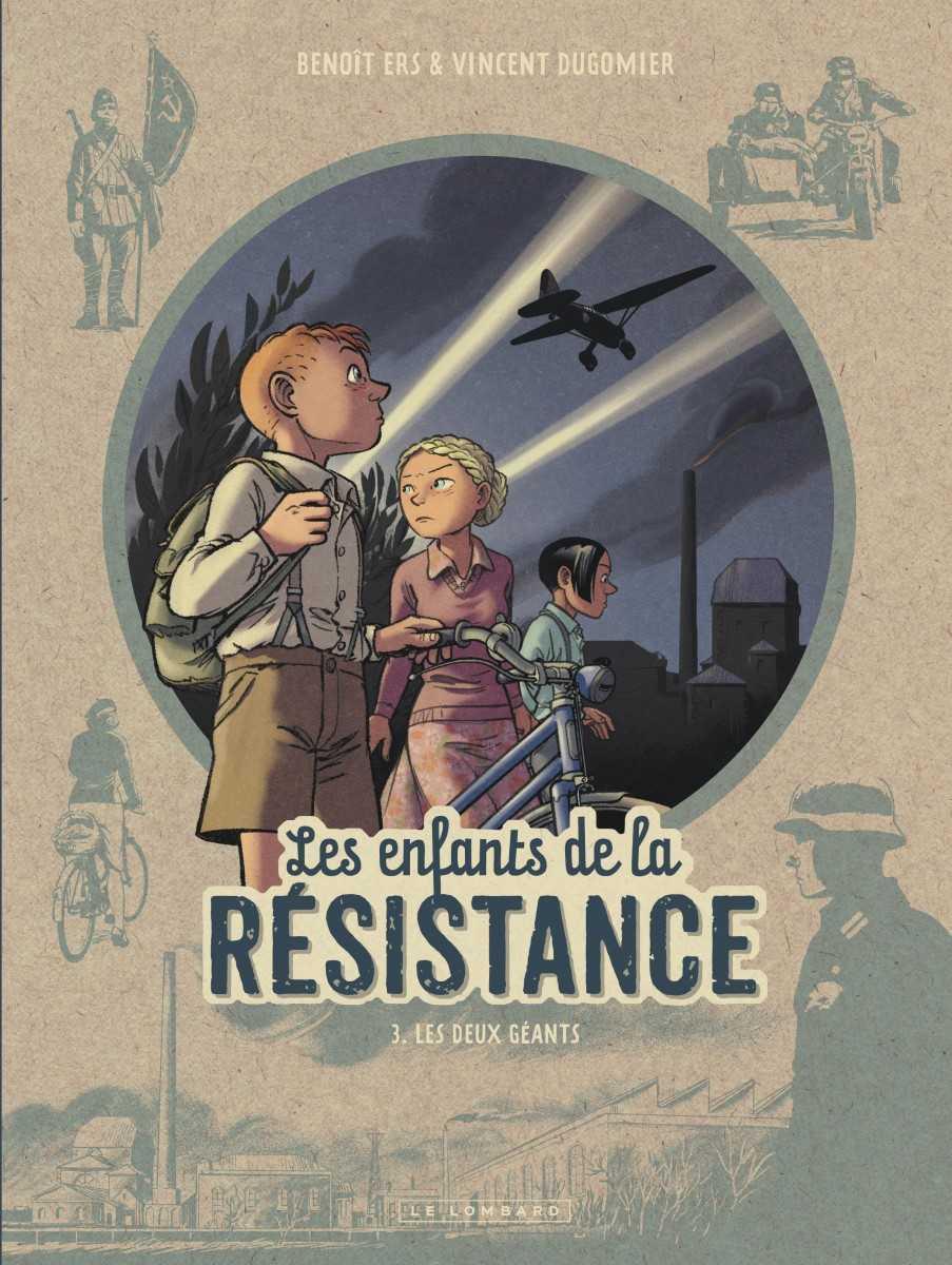 Les Enfants de la Résistance T3, le réseau Lynx passe à l'action