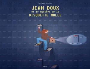 Jean Doux et le mystère de la disquette molle