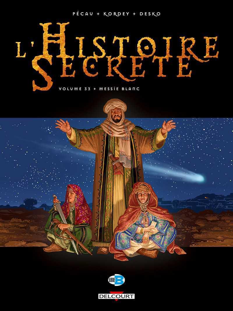 L'Histoire secrète, un Messie à deux faces