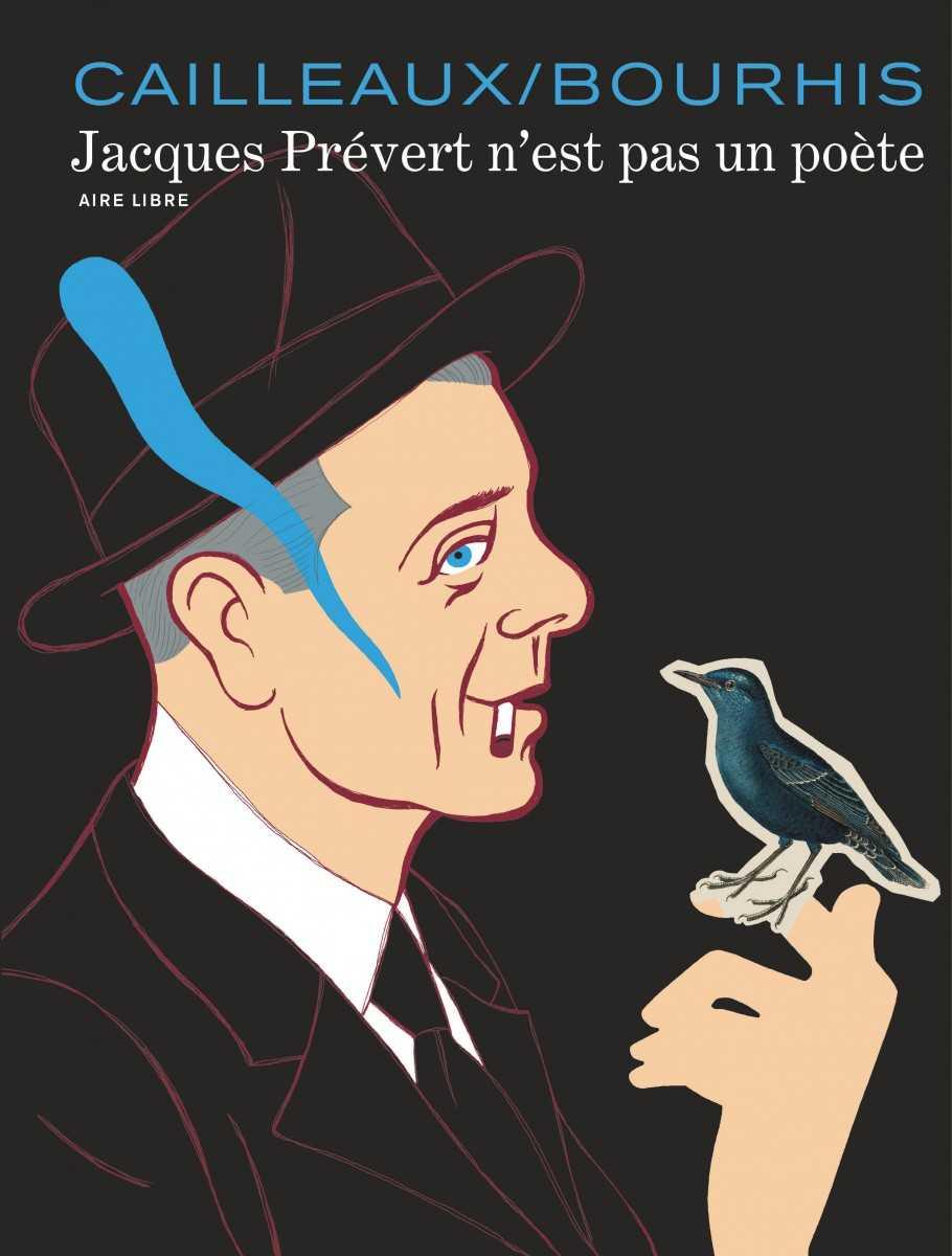 Jacques Prévert n'est pas un poète, des mots et des images