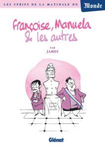 Françoise, Manuela et les autres