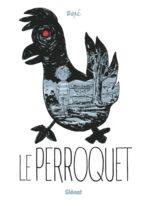 Le Perroquet, toute la tendresse et le désespoir d'un petit garçon pour sa maman
